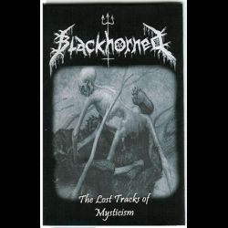 Reviews for Blackhorned - The Lost Tracks of Mysticism