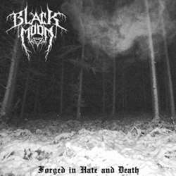 Review for Blackmoon (SWE) - Forged in Hate and Death