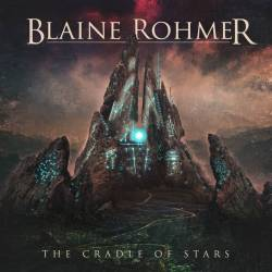 Reviews for Blaine Rohmer - The Cradle of Stars