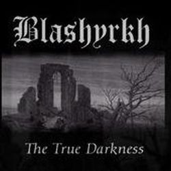 Review for Blashyrkh (FRA) - The True Darkness