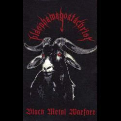 Review for Blasphamagoatachrist - Black Metal Warfare