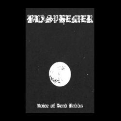 Reviews for Blasphemer (NOR) - Voice of Dead Babbs