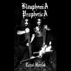 Review for Blasphemia Prophetica - Total Hatred