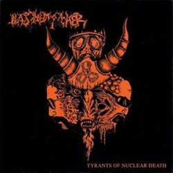 Review for Blasphemophagher - Tyrants of Nuclear Death