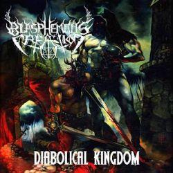 Review for Blasphemous Creation - Diabolical Kingdom