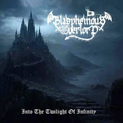 Review for Blasphemous Overlord - Into the Twilight of Infinity
