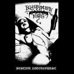Blasphemy Night - Bestial Intercourse
