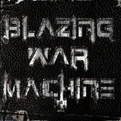 Review for Blazing War Machine - Blazing War Machine