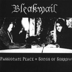 Review for Bleakwail - Passionate Peace - Songs of Sorrow