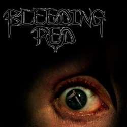 Bleeding Red - Bleeding Red