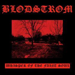 Review for Blodstrøm - Whisper of the Faint Soul