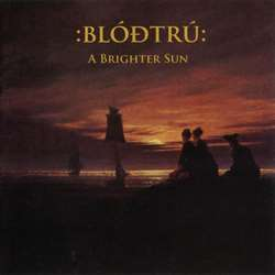 Review for Blóðtrú - A Brighter Sun