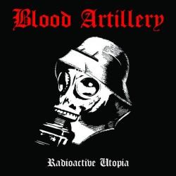 Reviews for Blood Artillery - Radioactive Utopia