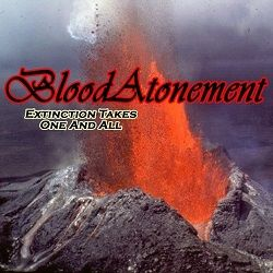 Blood Atonement - Extinction Takes One and All