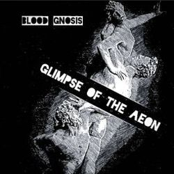 Reviews for Blood Gnosis - Glimpse of the Aeon