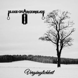 Review for Blood on a Razorblade - Vergänglichkeit