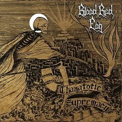 Review for Blood Red Fog - Thanatotic Supremacy