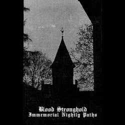 Blood Stronghold - Immemorial Nightly Paths