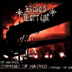 Review for Blood Torrent - Torrent of Hatred