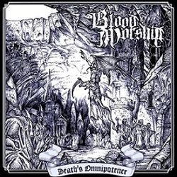 Review for Blood Worship - Death's Omnipotence