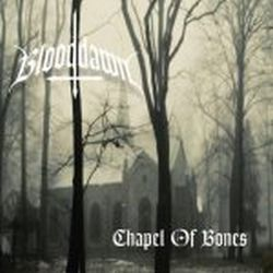 Review for Blooddawn (GBR) - Chapel of Bones