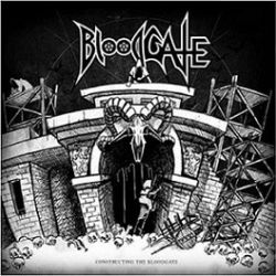 Bloodgate - Constructing the Bloodgate