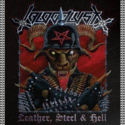 Bloodlust (AUS) - Leather, Steel & Hell