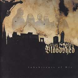 Review for Bloodshed (SWE) - Inhabitants of Dis