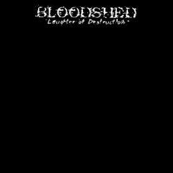 Review for Bloodshed (SWE) - Laughter of Destruction