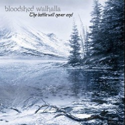 Reviews for Bloodshed Walhalla - The Battle Will Never End