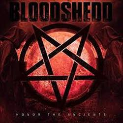 Bloodshedd - Honor the Ancients