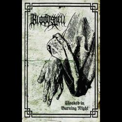 Bloodspell - Cloaked in Burning Night