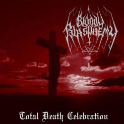 Bloody Blasphemy - Total Death Celebration