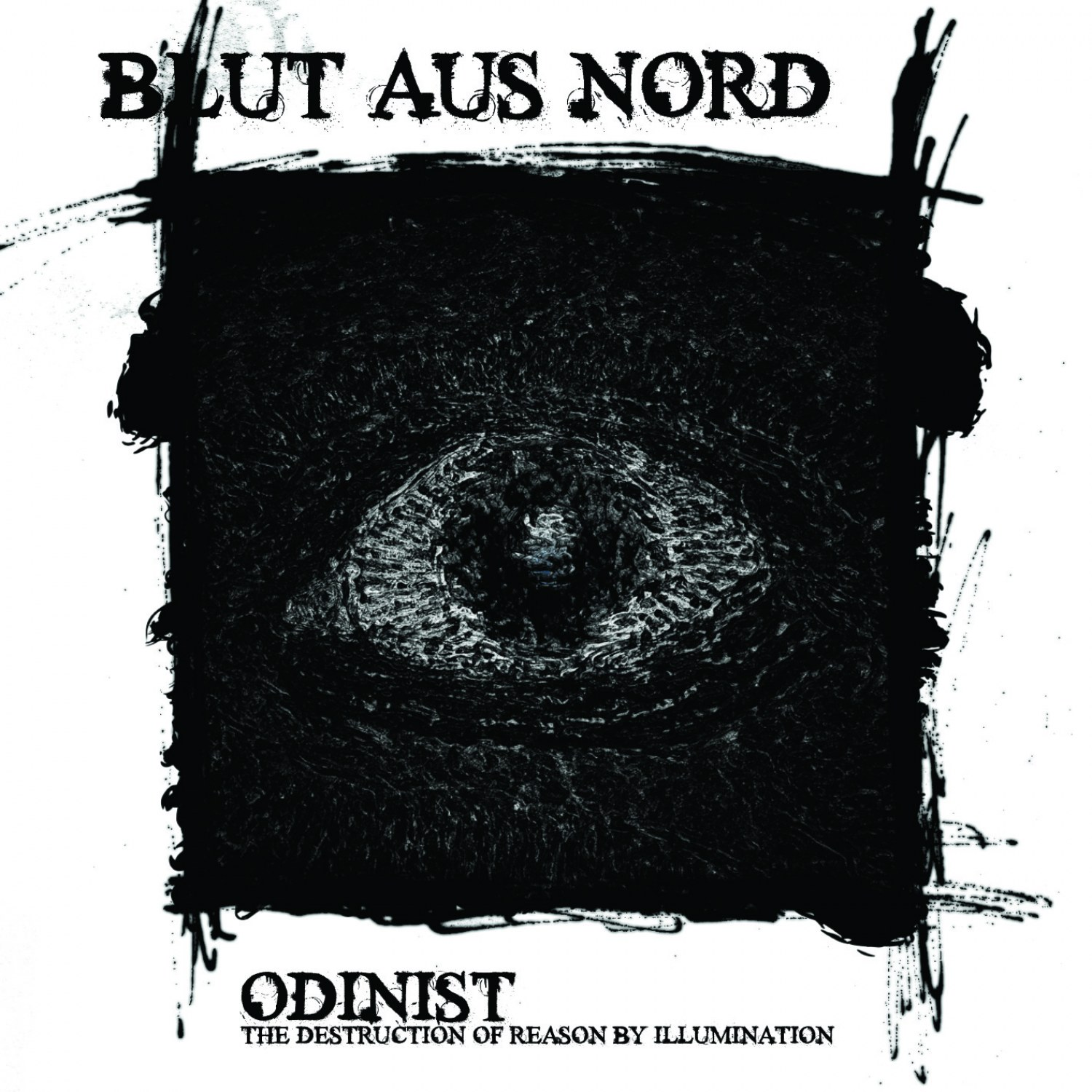 Blut Aus Nord - Odinist (The Destruction of Reason by Illumination)