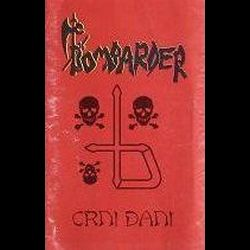 Review for Bombarder - Crni Dani