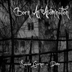Review for Born an Abomination - Suicide Garner