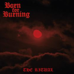 Review for Born for Burning - The Ritual