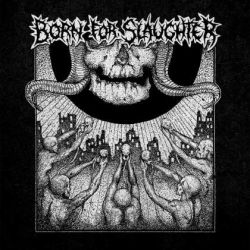 Reviews for Born for Slaughter - Born for Slaughter