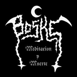 Boske - Meditacion y Muerte
