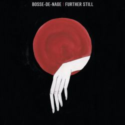 Review for Bosse-de-Nage - Further Still