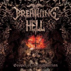 Review for Breathing Hell - Gospel of Annihilation