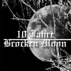 Review for Brocken Moon - 10 Jahre Brocken Moon