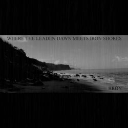 Review for Bròn - Where the Leaden Dawn Meets Iron Shores