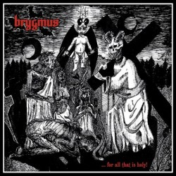 Reviews for Brygmus - ... for All That Is Holy!