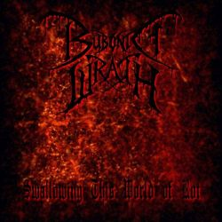 Review for Bubonic Wrath - Swallowing This World of Rot