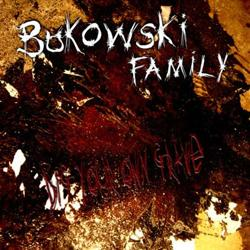 Review for Bukowski Family - Dig Your Own Grave