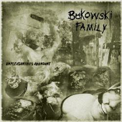 Review for Bukowski Family - Unpleasantries Abundant