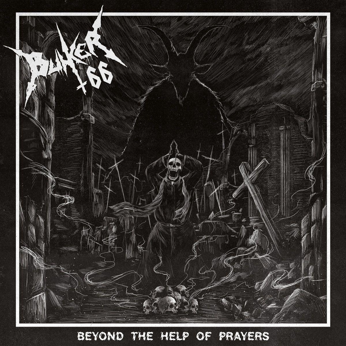 Bunker 66 - Beyond the Help of Prayers