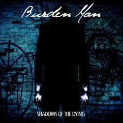 Reviews for Burden Man - Shadows of the Dying