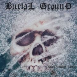 Reviews for Burial Ground (RUS) - Cruel Russian Winter